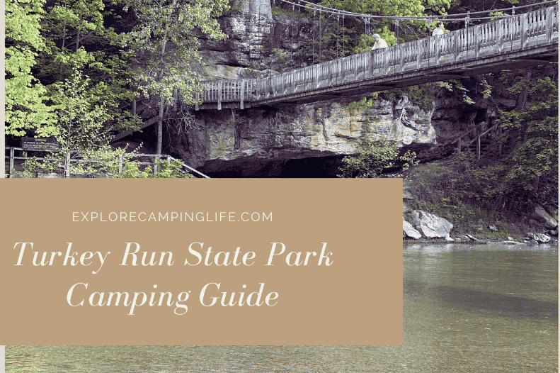 Turkey Run State Park Camping Guide